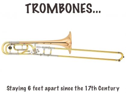 Trombones - keeping 6 feet apart since the 17th century